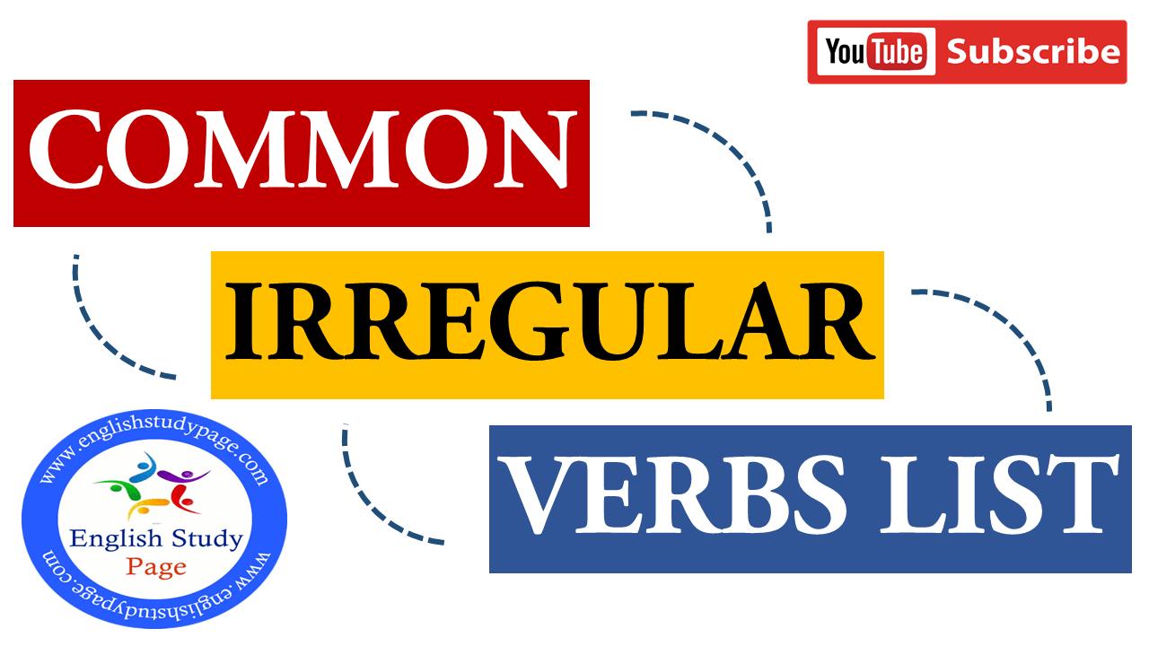 irregular verbs - dong tu bat quy tac